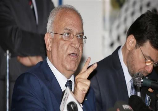 """عريقات يحذر العرب من قبول التطبيع حال تراجع إسرائيل عن """"الضم"""""""