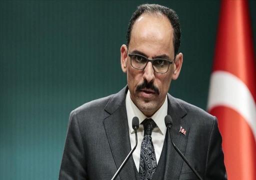 الرئاسة التركية: ينبغي إرساء هدنة مستدامة في ليبيا