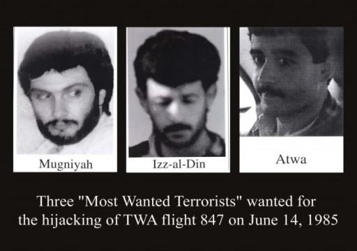 وفاة مطلوب من حزب الله اللبناني متهم بالتورط في اختطاف طائرة أميركية