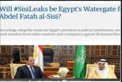 """الجارديان: تسريبات السيسي..النسخة المصرية من فضيحة """"ووترجيت"""""""
